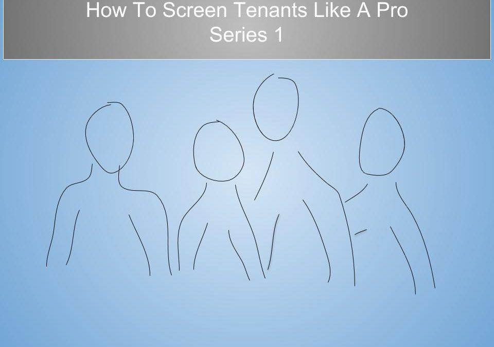 How To Tenant Screen Like the Pro's – Part 1:  Benchmark Metrics